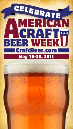 American Craft Beer Week May 14-20..