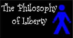 PHILOSOPHY OF LIBERTY