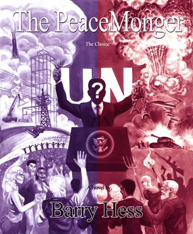 The PeaceMonger - by Barry Hess (a novel)