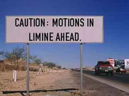 Limitless Motions In Limine...