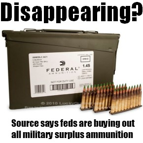 FYI: Government Buying Out All The 5.56 Military Surplus Ammo