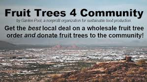 Fruit Trees 4 Community offered by Garden Pool - Deadline for orders is November the 10th
