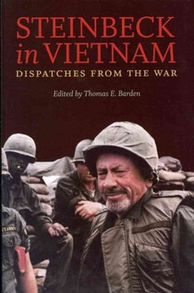 'Steinbeck In Vietnam': A Great Writer's Last Reports