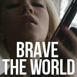 Julia Tourianski - Brave The World - Videos