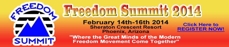 Freedom Summit 2014 -- Register Now!