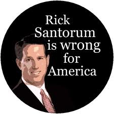 Santorum: Wrong for America