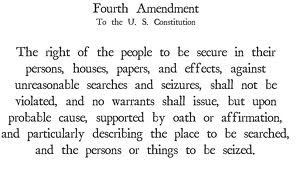 It's Official, the Fourth Amendment is Dead