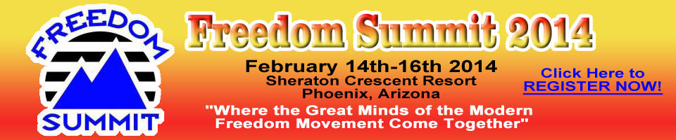 Freedom Summit 2014 -- Register Now!