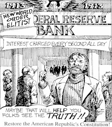 Fractional Reserve Banking. Currency. Amero. World Government. International Banking