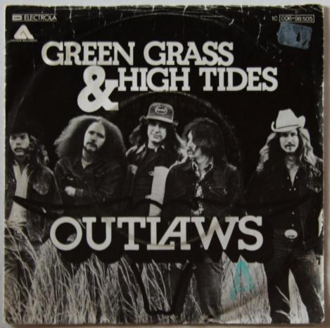 Green Grass and High Tides Outlaws