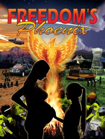 Freedom's Phoenix Digital Magazine July 5th, 2013 Edition READY FOR DOWNLOAD!