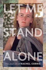 The Good Ship Rachel Corrie intercepted, boarded by IDF soldiers. No casualties reported.