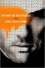 The Army of the Republic: Insurgency comes to America