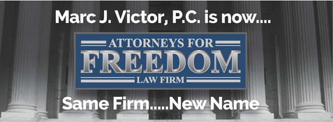 Marc J Victor -The Attorneys For Freedom Law Firm