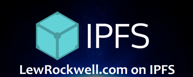 LewRockwell.com now on IPFS