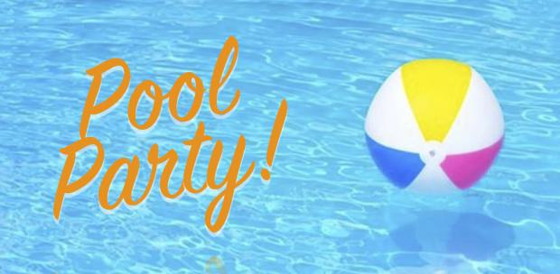 Pool Party at the Hancock's - Saturday July 27th, 2019 from 2:30 p.m. til ??