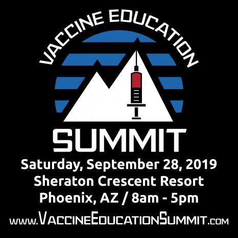 Vaccine Education Summit Saturday September 28th, 2019, 8-5 pm @ the Sheraton Crescent Phoenix