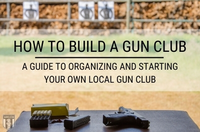 How to Build a Gun Club