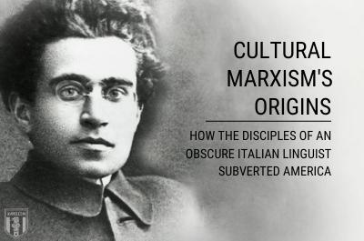 Antonio Gramsci & Cultural Marxism