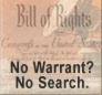 No Warrant, No Search!