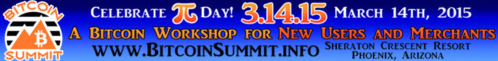 www.BitcoinSummit.info March 14th 2015 PiDay