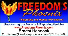 Freedom's Phoenix: Uncovering the Secrets & Exposing the Lies