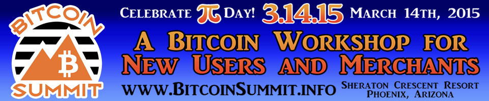 Bitcoin Summit 2015 -- Register Now!